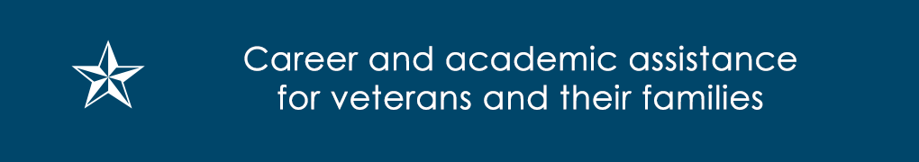 Career and academic assistance for veterans and their families